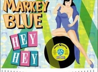 MarkeyBlueHeyHeyCover