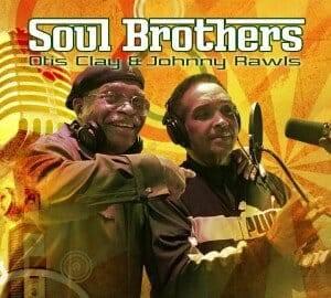 OTIS-CLAY-JOHNNY-RAWLS-Soul-Brothers