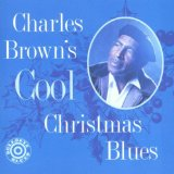 Charles Browns Cool Christmas Blues