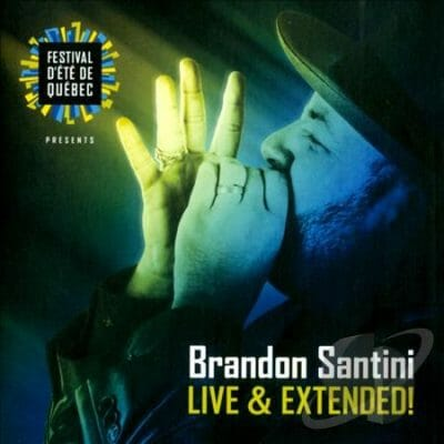 Brandon Santini Live & Extended!