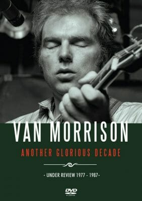 VAN MORRISON ANOTHER GLORIOUS DECADE SIDVD583 slip.indd