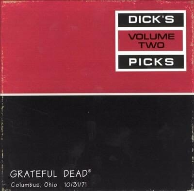 Grateful Dead Dick's Picks 2 Columbus, OH 10-31-71