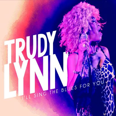 trudy-lynn-ill-sing-the-blues-for-you-hi-res-cover